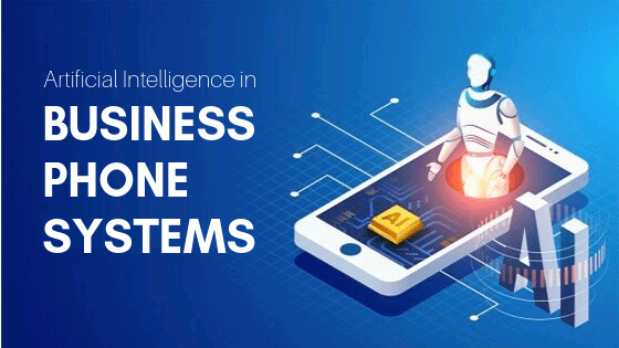 AI In Business Phone Systems
